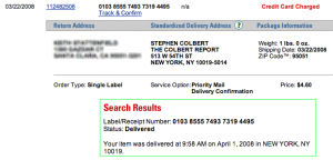 Shipping result for shipment to the Stephen Colbert show